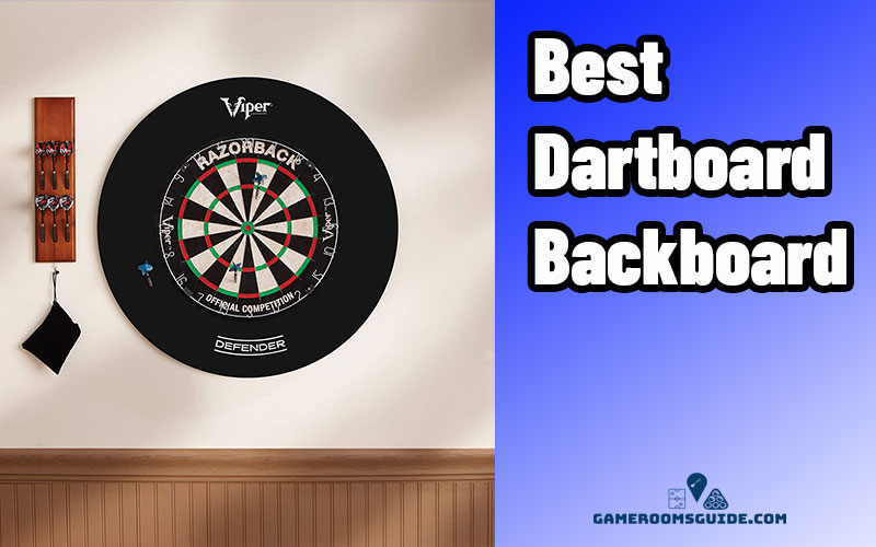 Best Dart Board Backboard